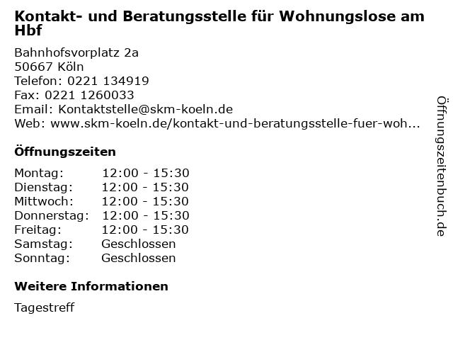 Kontakt- und Beratungsstelle für Wohnungslose am Hbf in Köln: Adresse und Öffnungszeiten