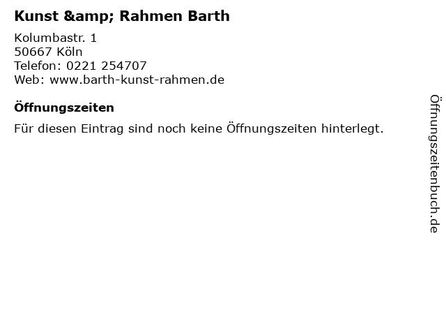 Kunst & Rahmen Barth in Köln: Adresse und Öffnungszeiten