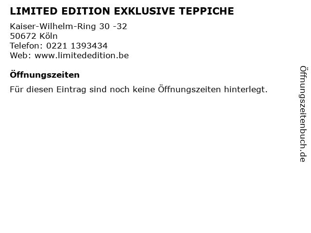 LIMITED EDITION EXKLUSIVE TEPPICHE in Köln: Adresse und Öffnungszeiten