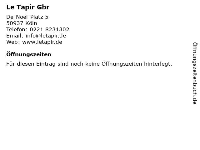 Le Tapir Gbr in Köln: Adresse und Öffnungszeiten
