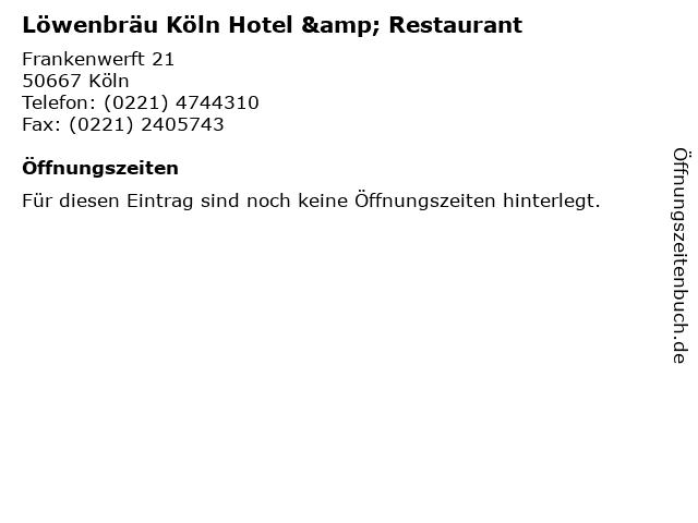 Löwenbräu Köln Hotel & Restaurant in Köln: Adresse und Öffnungszeiten