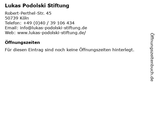Lukas Podolski Stiftung in Köln: Adresse und Öffnungszeiten