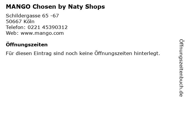MANGO Chosen by Naty Shops in Köln: Adresse und Öffnungszeiten