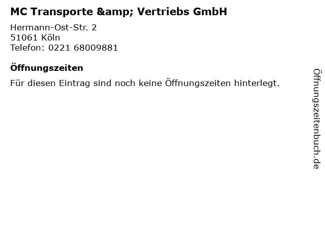 MC Transporte & Vertriebs GmbH in Köln: Adresse und Öffnungszeiten