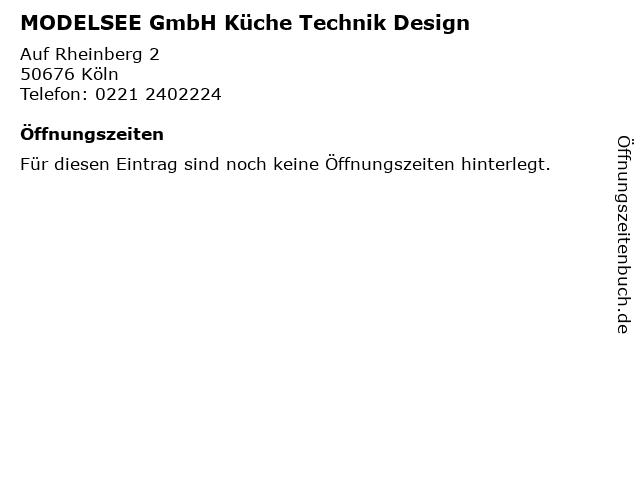 MODELSEE GmbH Küche Technik Design in Köln: Adresse und Öffnungszeiten