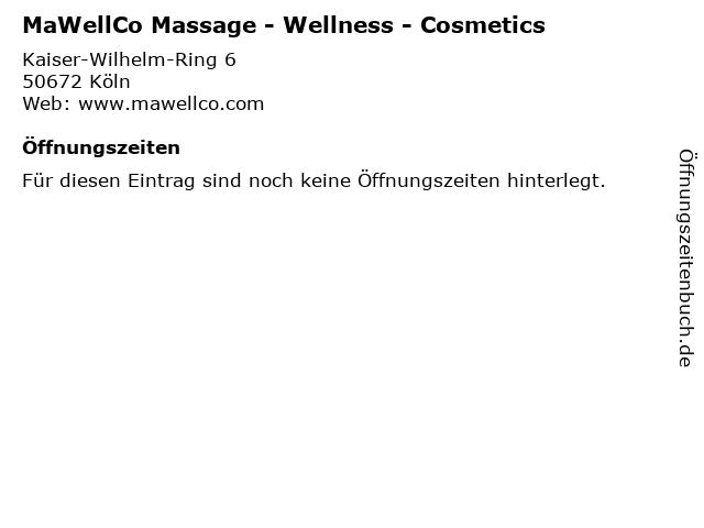 MaWellCo Massage - Wellness - Cosmetics in Köln: Adresse und Öffnungszeiten