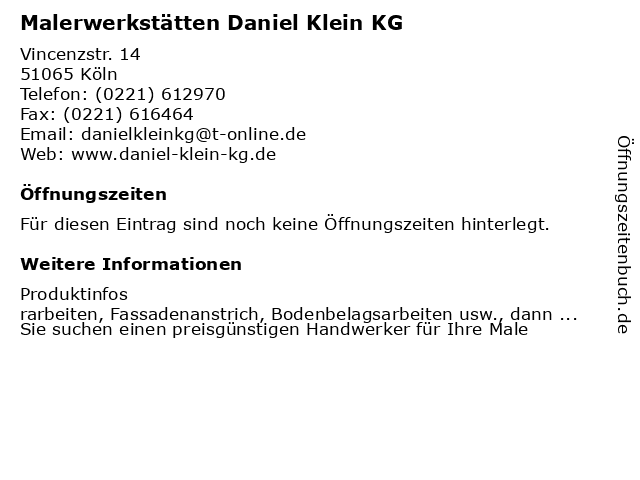 Malerwerkstätten Daniel Klein KG in Köln: Adresse und Öffnungszeiten