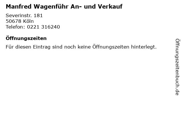 Manfred Wagenführ An- und Verkauf in Köln: Adresse und Öffnungszeiten