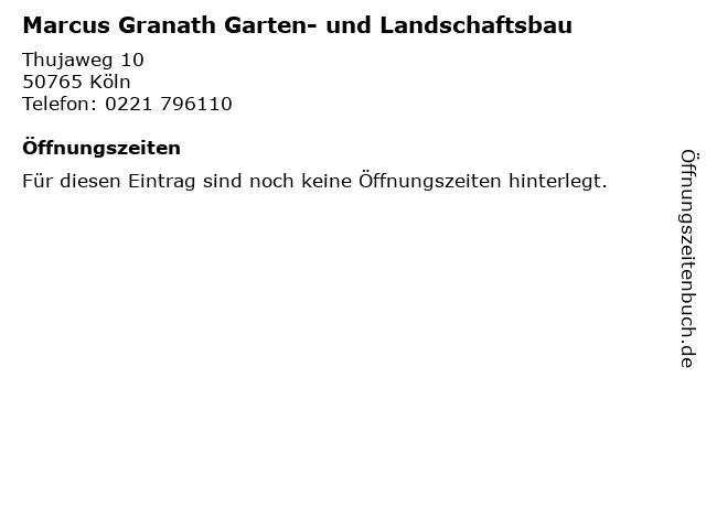 Marcus Granath Garten- und Landschaftsbau in Köln: Adresse und Öffnungszeiten