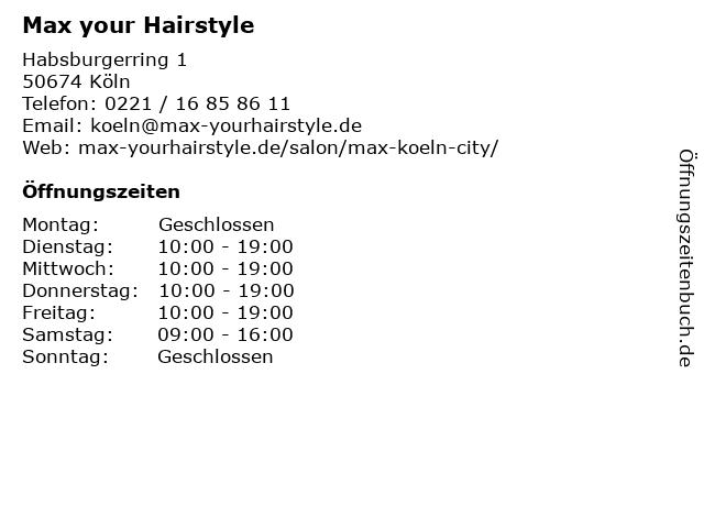 Max your Hairstyle in Köln: Adresse und Öffnungszeiten