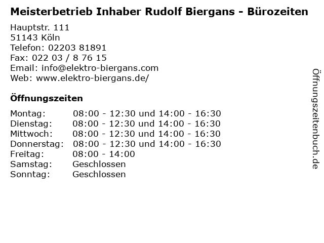 Meisterbetrieb Inhaber Rudolf Biergans - Bürozeiten in Köln: Adresse und Öffnungszeiten