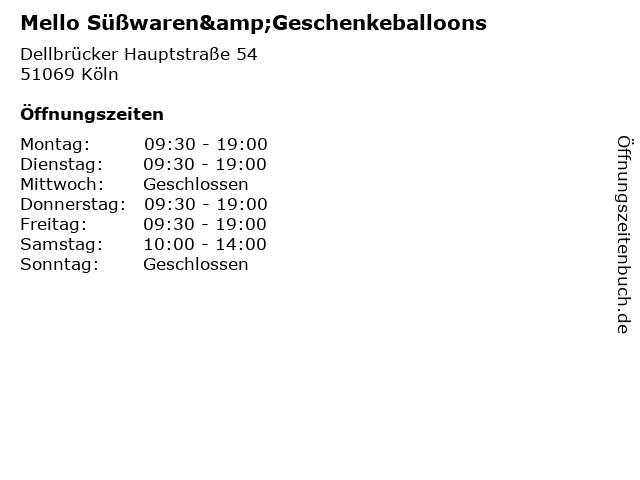 Mello Süßwaren&Geschenkeballoons in Köln: Adresse und Öffnungszeiten
