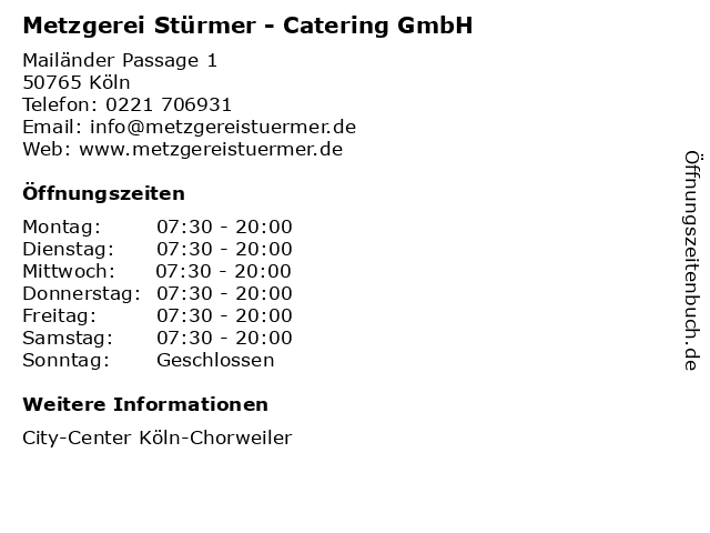 Metzgerei Stürmer - Catering GmbH in Köln: Adresse und Öffnungszeiten