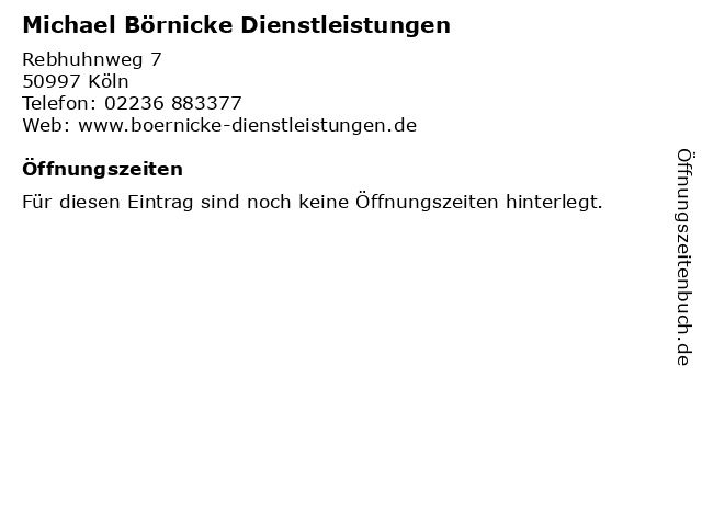 Michael Börnicke Dienstleistungen in Köln: Adresse und Öffnungszeiten