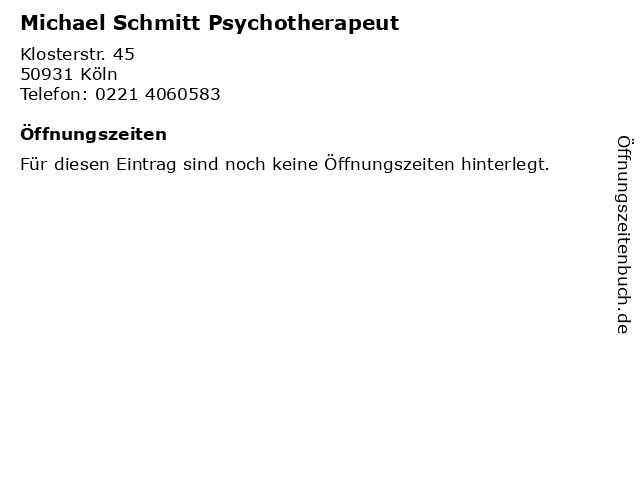 Michael Schmitt Psychotherapeut in Köln: Adresse und Öffnungszeiten