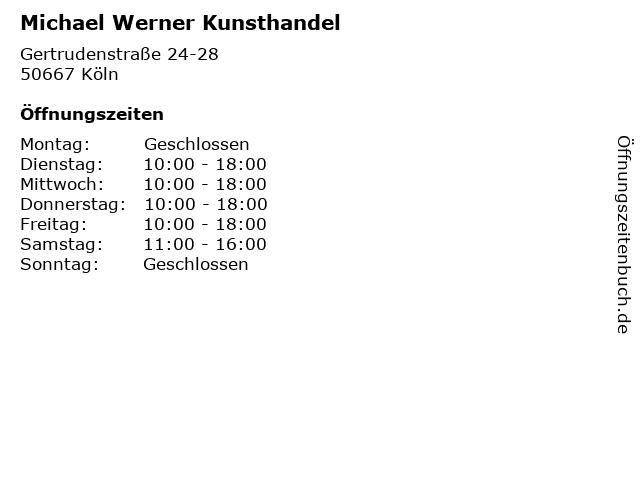 Michael Werner Kunsthandel in Köln: Adresse und Öffnungszeiten