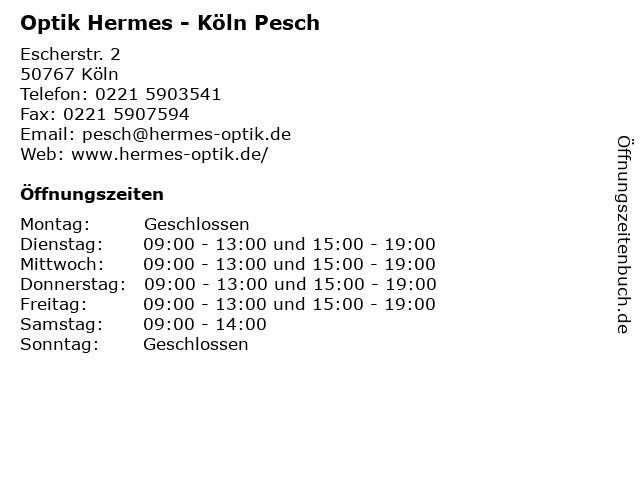 Optik Hermes - Köln Pesch in Köln: Adresse und Öffnungszeiten