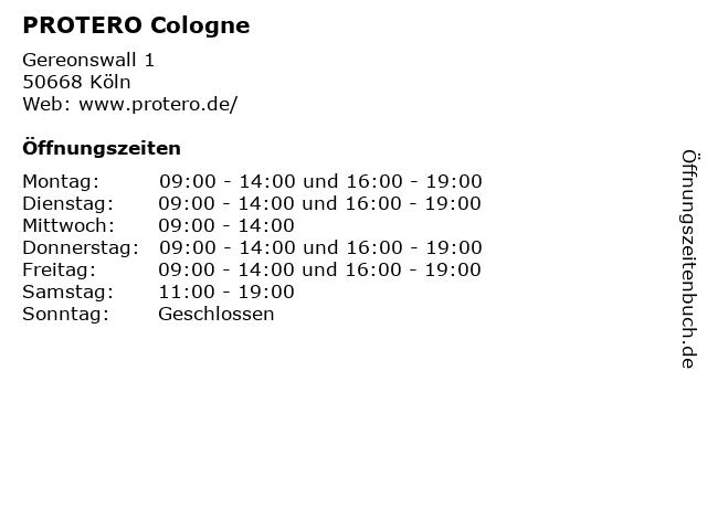 PROTERO Cologne in Köln: Adresse und Öffnungszeiten