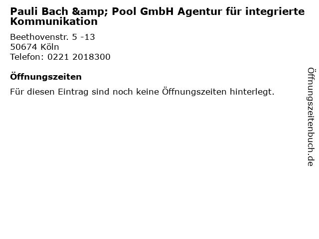 Pauli Bach & Pool GmbH Agentur für integrierte Kommunikation in Köln: Adresse und Öffnungszeiten