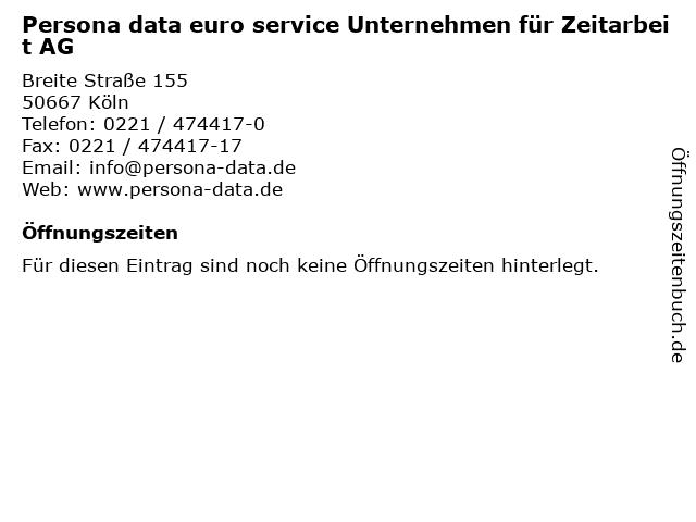Persona data euro service Unternehmen für Zeitarbeit AG in Köln: Adresse und Öffnungszeiten
