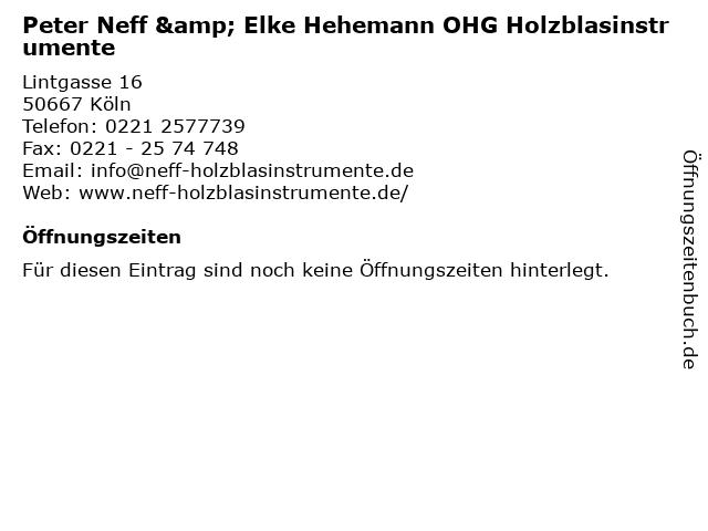Peter Neff & Elke Hehemann OHG Holzblasinstrumente in Köln: Adresse und Öffnungszeiten
