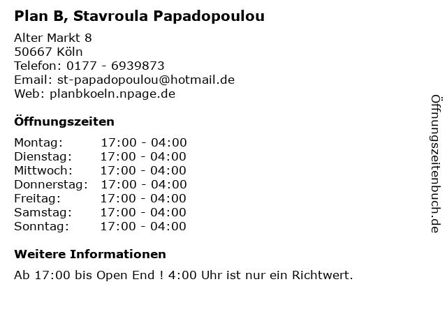 Plan B, Stavroula Papadopoulou in Köln: Adresse und Öffnungszeiten