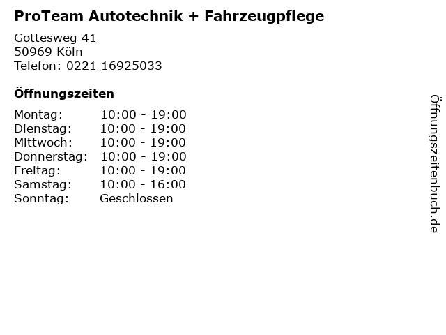 ProTeam Autotechnik + Fahrzeugpflege in Köln: Adresse und Öffnungszeiten