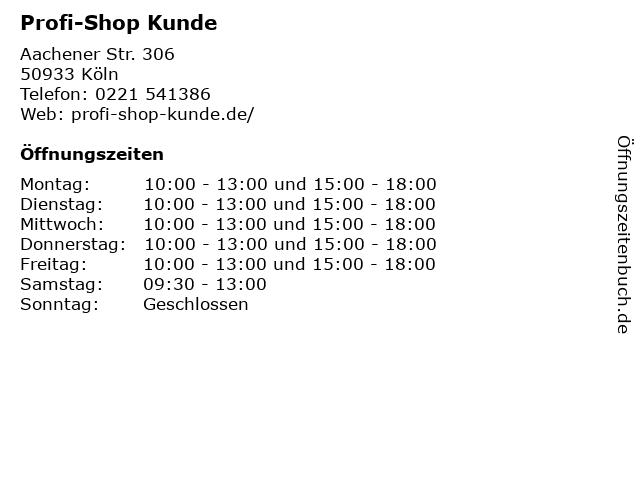 Profi-Shop Kunde in Köln: Adresse und Öffnungszeiten