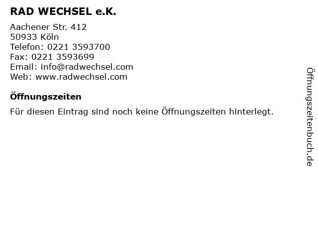 RAD WECHSEL e.K. in Köln: Adresse und Öffnungszeiten