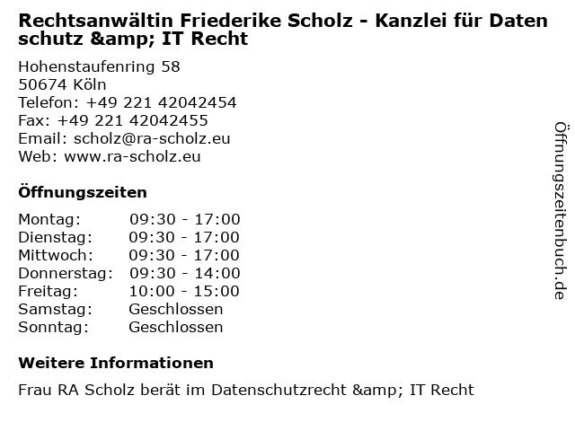 Rechtsanwältin Friederike Scholz - Kanzlei für Datenschutz & IT Recht in Köln: Adresse und Öffnungszeiten