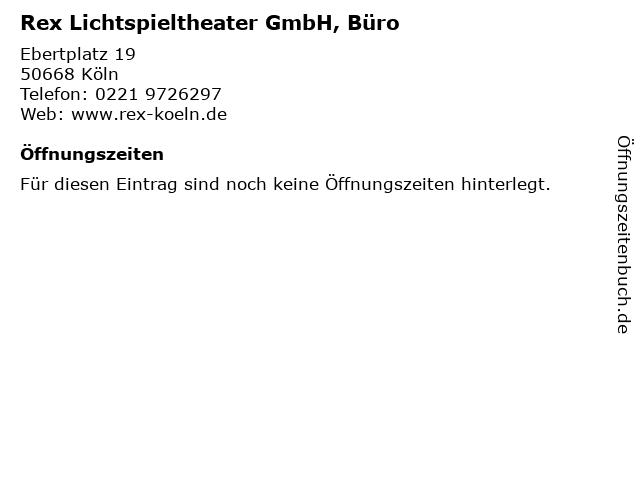 Rex Lichtspieltheater GmbH, Büro in Köln: Adresse und Öffnungszeiten