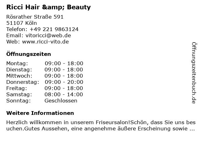 Ricci Hair & Beauty in Köln: Adresse und Öffnungszeiten