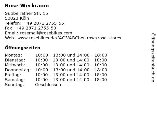 Rose Werkraum in Köln: Adresse und Öffnungszeiten