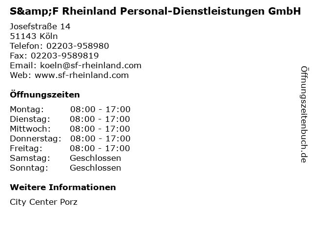 S&F Rheinland Personal-Dienstleistungen GmbH in Köln: Adresse und Öffnungszeiten
