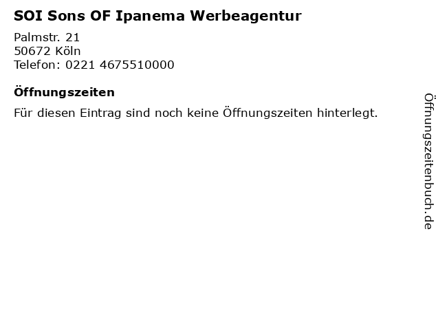 SOI Sons OF Ipanema Werbeagentur in Köln: Adresse und Öffnungszeiten