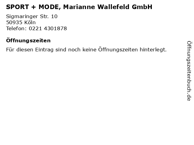 SPORT + MODE, Marianne Wallefeld GmbH in Köln: Adresse und Öffnungszeiten
