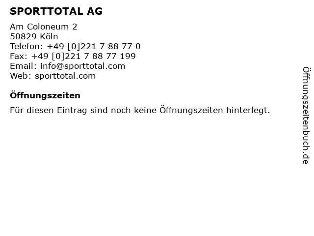 SPORTTOTAL AG in Köln: Adresse und Öffnungszeiten