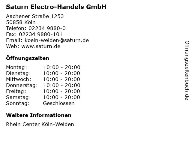Saturn Electro-Handels GmbH in Köln: Adresse und Öffnungszeiten