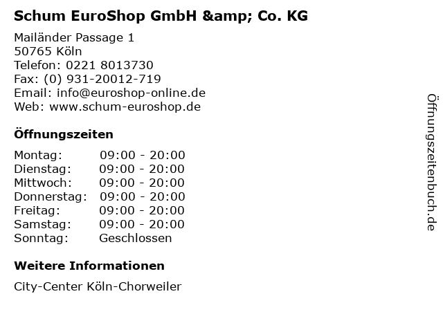 Schum EuroShop GmbH & Co. KG in Köln: Adresse und Öffnungszeiten