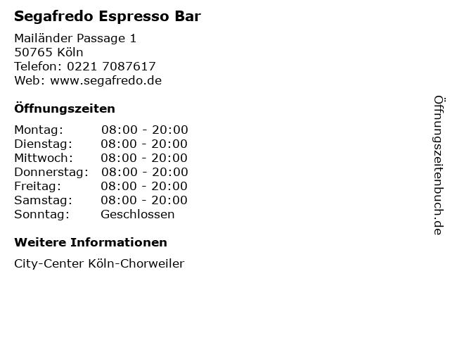 Segafredo Espresso Bar in Köln: Adresse und Öffnungszeiten