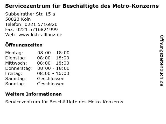 Servicezentrum für Beschäftigte des Metro-Konzerns in Köln: Adresse und Öffnungszeiten
