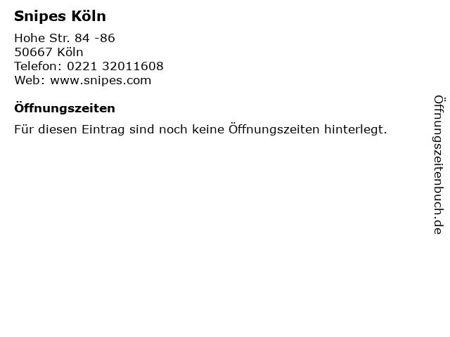 Snipes Köln in Köln: Adresse und Öffnungszeiten