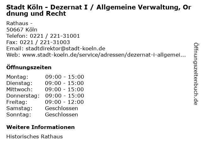 Stadt Köln - Dezernat I / Allgemeine Verwaltung, Ordnung und Recht in Köln: Adresse und Öffnungszeiten