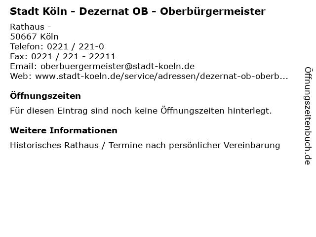 Stadt Köln - Dezernat OB - Oberbürgermeister in Köln: Adresse und Öffnungszeiten