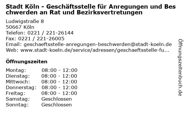 Stadt Köln - Geschäftsstelle für Anregungen und Beschwerden an Rat und Bezirksvertretungen in Köln: Adresse und Öffnungszeiten
