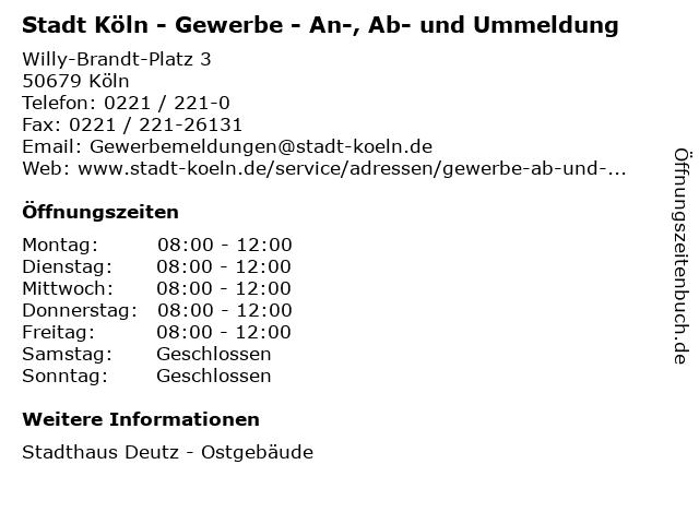 Stadt Köln - Gewerbe - An-, Ab- und Ummeldung in Köln: Adresse und Öffnungszeiten