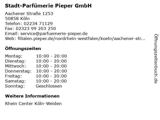 Stadt-Parfümerie Pieper GmbH in Köln: Adresse und Öffnungszeiten