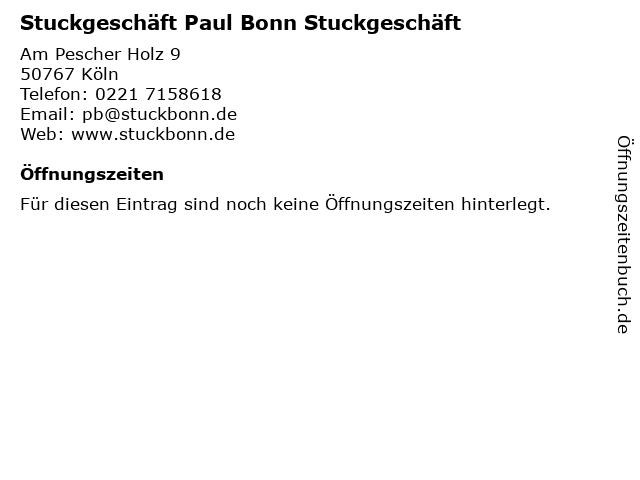 Stuckgeschäft Paul Bonn Stuckgeschäft in Köln: Adresse und Öffnungszeiten