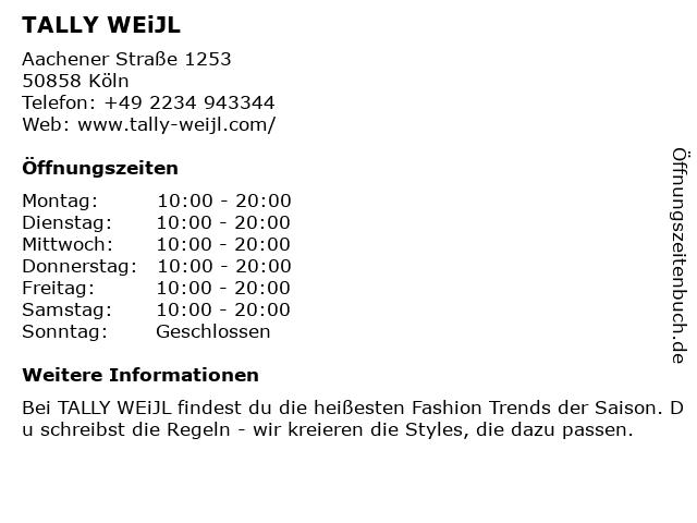 Tally Weijl Retail Germany GmbH in Köln: Adresse und Öffnungszeiten