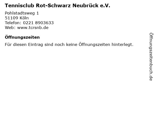 Tennisclub Rot-Schwarz Neubrück e.V. in Köln: Adresse und Öffnungszeiten